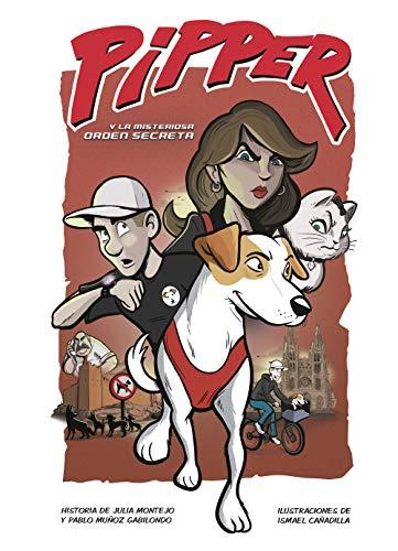 Pipper y la misteriosa orden secreta (Pipper on Tour)