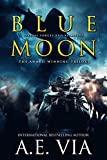Blue Moon Trilogy (Complete Series)