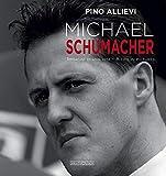 Michael Schumacher: Immagini Di Una Vita/A Life in Pictures [Lingua inglese]...