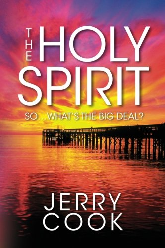 The Holy Spirit: So, What's the Big Deal?