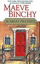 Scarlet Feather by Maeve Binchy (2002-03-01)