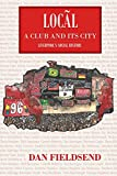 Local: a club and its city: Liverpool's social history - Daniel Fieldsend
