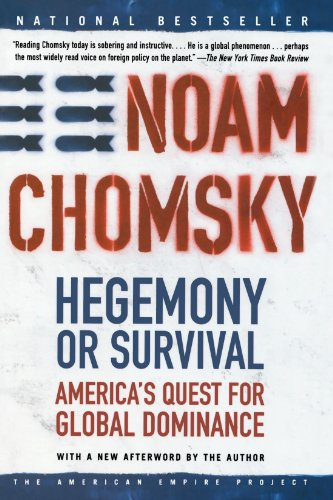 Hegemony or Survival: America's Quest for Global Dominance (American Empire Project)