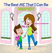 Respect: The Best Me That I Can Be