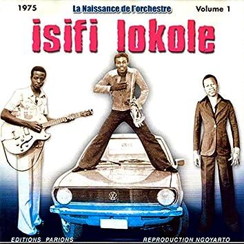 La Naissance De L'orchestre Isifi Lokole Vol. 1