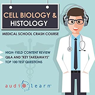 Cell Biology and Histology - Medical School Crash Course                   By:                                                                                                                                 AudioLearn Medical Content Team                               Narrated by:                                                                                                                                 Lisa Stroth                      Length: 5 hrs and 57 mins     1 rating     Overall 5.0