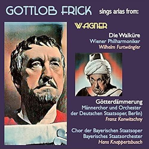 Gottlob Frick, Wilhelm Furtwängler & Wiener Philharmoniker