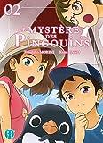 Le Mystère des Pingouins T02