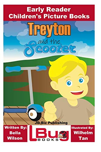 Treyton and the Scooter - Early Reader - Children's Picture Books