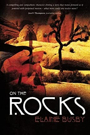 On the Rocks by Elaine Busby (2012-10-30)