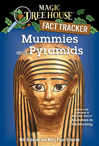 Mummies and Pyramids: A Nonfiction Companion to Magic Tree House #3: Mummies in the Morning (Magic Tree House (R) Fact Tracker)の詳細を見る