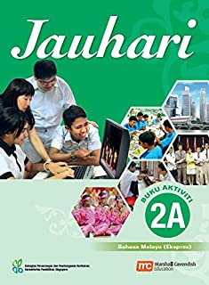 Malay Language Activity 2A for Secondary Schools (MLSS) (Jauhari) (Express)