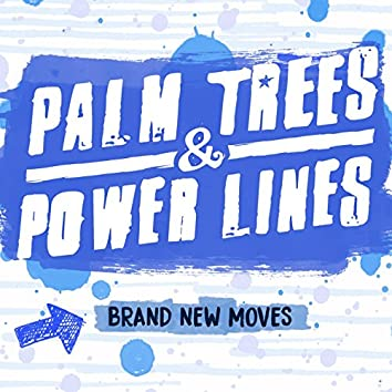 Brand New Moves
