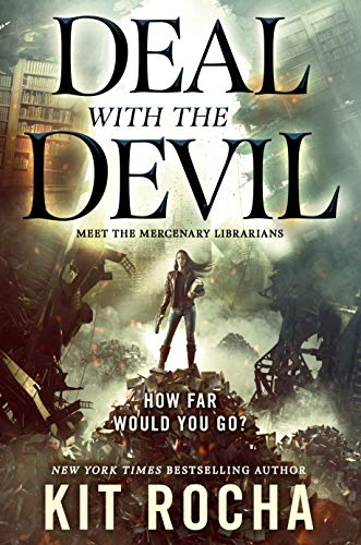 #Deal with the Devil by Kit Rocha