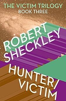 Hunter/Victim by [Robert Sheckley]