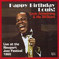 Happy Birthday Louis! by Louis Armstrong & His All Star (1998-11-03)