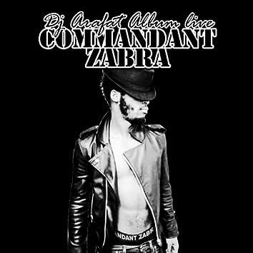 Commandant Zabra (Live)