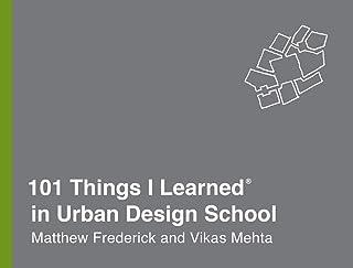 101 Things I Learned® in Urban Design School
