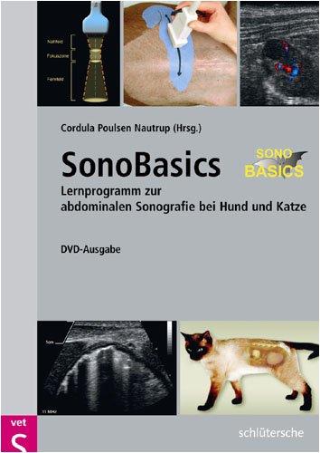 SonoBasics, DVD-ROM Lernprogramm zur abdominalen Sonografie bei Hund und Katze. Für Windows 98/ME/2000/XP