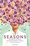 Seasons: Musings on Life for the 20-Something Woman in Bloom