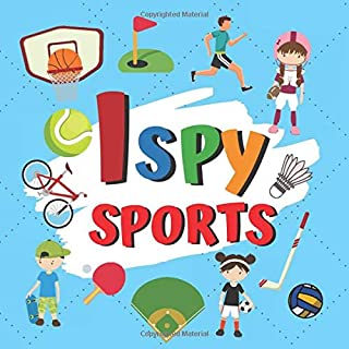 I Spy Sports: Search & Find Activity book for Toddlers & Preschoolers (Gift Ideas for Boys & Girls)