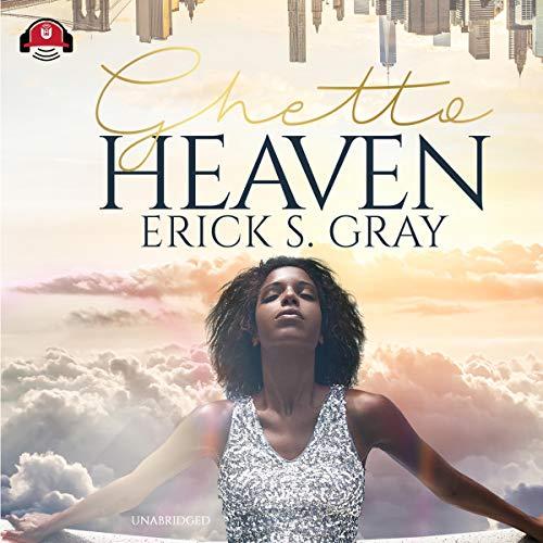 Ghetto Heaven audiobook cover art