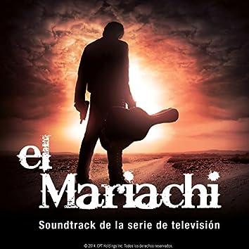 El Mariachi (Soundtrack de la Serie de Televisión)