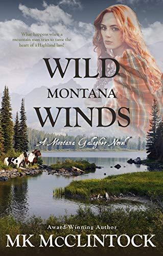Wild Montana Winds (Montana Gallagher Series Book 6) by [MK McClintock]