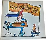 Verschiedene DDR-Komiker: Komiker-Parade. Aus alten Aufnahmen neu ausgewählt und zusammengestellt 1981.(VINYL/ SCHALLPLATTE/ LP/)