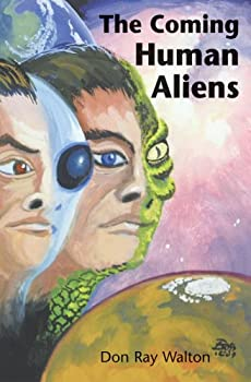 Perfect Paperback The Coming Human Aliens Book