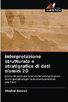 Interpretazione strutturale e stratigrafica di dati sismici 2D