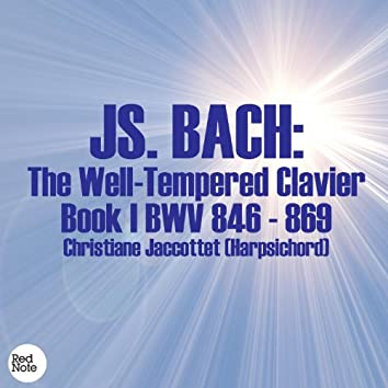 Bach: The Well-Tempered Clavier Book I BWV 846 - 869