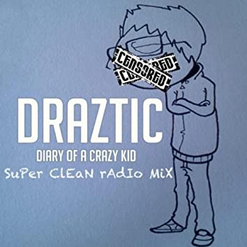 Diary of a Crazy Kid (Edit)