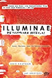 Illuminae. Die Illuminae-Akten_01 (Die Illuminae-Akten-Reihe, Band 1) - Amie Kaufman