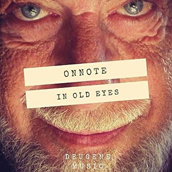 In Old Eyes