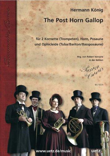The Post Horn Gallop : für 2 Kornette (Trompeten), Horn, Posaune und Ophicleide (Tuba/Bariton) Partitur und Stimmen