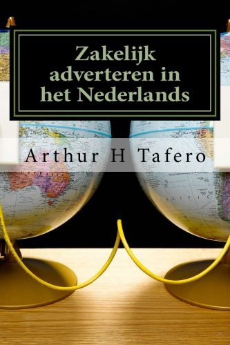 Zakelijk adverteren in het Nederlands: Inclusief lesplannen in het Nederlands