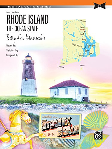 Rhode Island: The Ocean State: Intermediate Piano Suite (Recital Suite Series) (English Edition)
