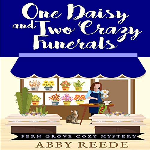 One Daisy and Two Crazy Funerals cover art