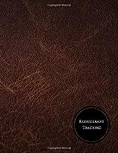 Refrigerant Tracking: Refrigerant Log
