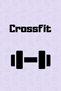 Crossfit: Training Journal / Notebook / Diary/ Composition/ Planner Book for note taking, notes, planning, etc 120 Lined Pages (6