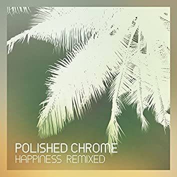 Happiness Remixed