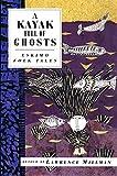A Kayak Full of Ghosts: Eskimo Folk Tales (International Folk Tale Series)
