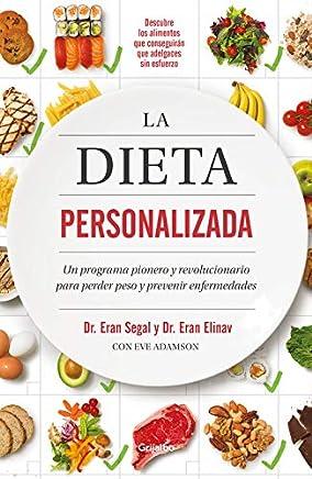 Dieta personalizada, La: Un programa pionero y revolucionario para perder peso y prevenir enfermedades