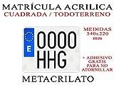 1 MATRICULA ACRILICA METACRILATO Cuadrada 34x22cm + Adhesivos Gratis para Colocar SIN ATORNILLAR NIKKALITE POLICARBONATO 100% HOMOLOGADA MATRICULA Todoterreno Trasera