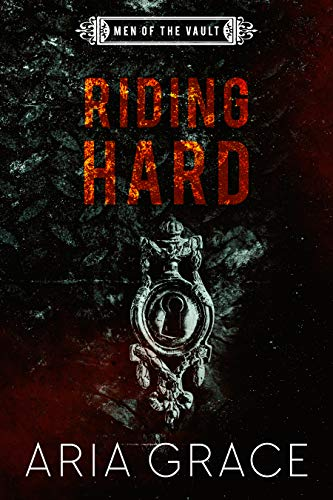 Riding Hard: Contemporary MM Romance (Men of the Vault Book 9)