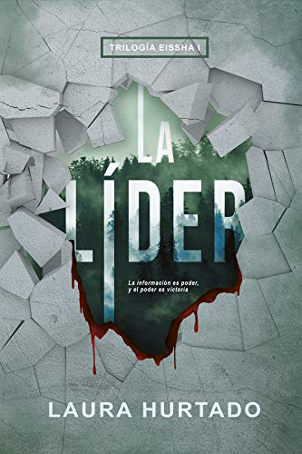 La Líder (Trilogía Eissha nº 1)