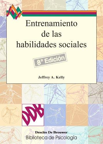 Entrenamiento De Las Habilidades Sociales - 8ªedición (Biblioteca de Psicología)