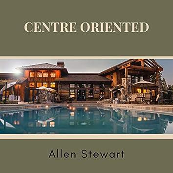 Centre Oriented