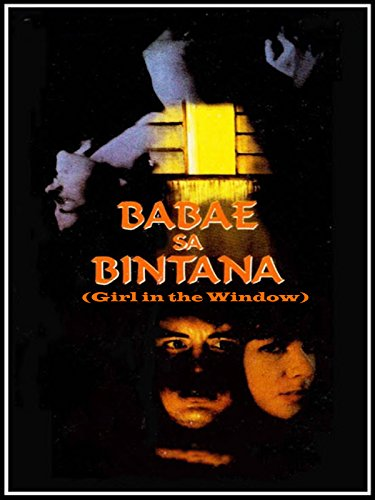Babae sa Bintana (Girl in the Window) [OV]